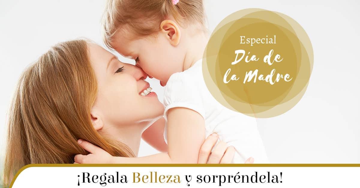 regala belleza el día de la madre