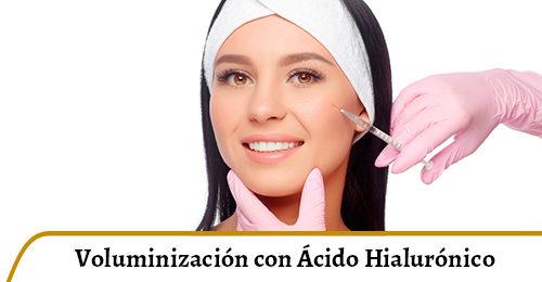 voluminización con ácido hialurónico
